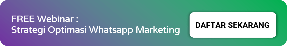 Webinar Optimasi Whatsapp Marketing Untuk Pemula